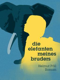 Die Elefanten meines Bruders - das finale Cover